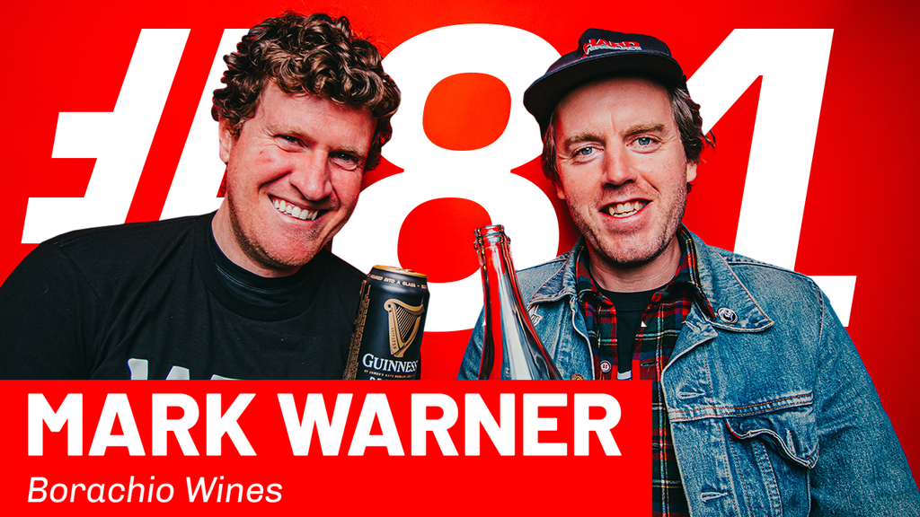 WFTP Episode 81: Mark Warner (Borachio Wines)