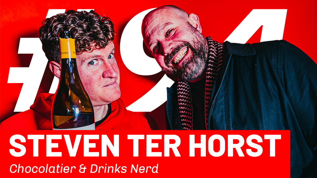 WFTP Episode 91: Steven Ter Horst (Chocolatier & Drinks Nerd)
