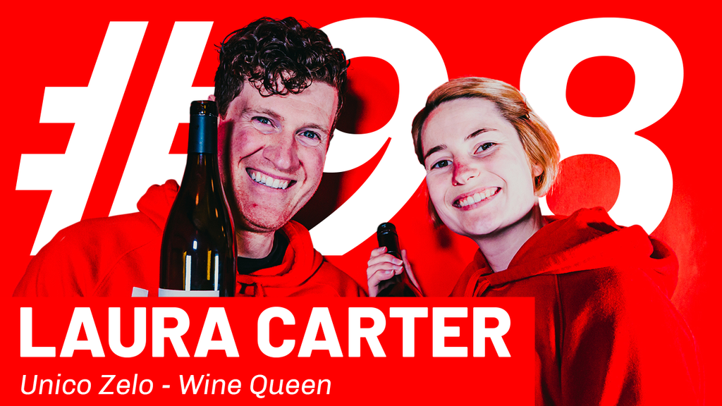 WFTP Episode 98: Laura Carter (Unico Zelo Wine Queen)
