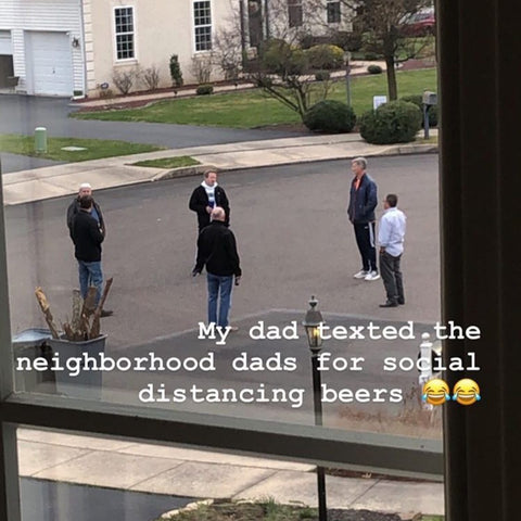 Unico-Zelo-Blog-Meme-my-dad-texted-the-neighborhood-dads-for-social-distincing-beers