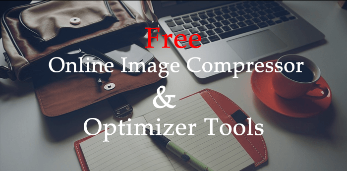 Best Free Online Image Compressor & Optimizer Tools