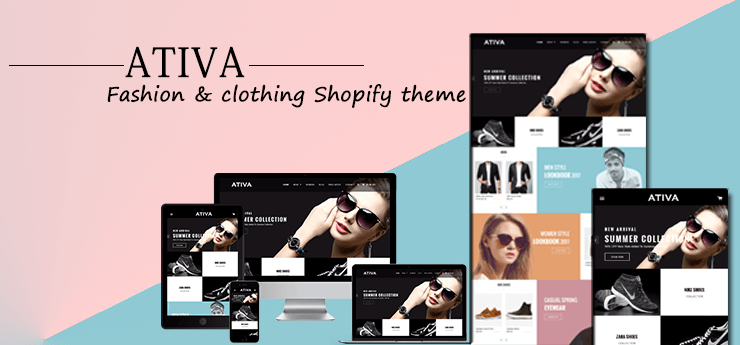 Best Premium Shopify Fashion Theme - Ativa
