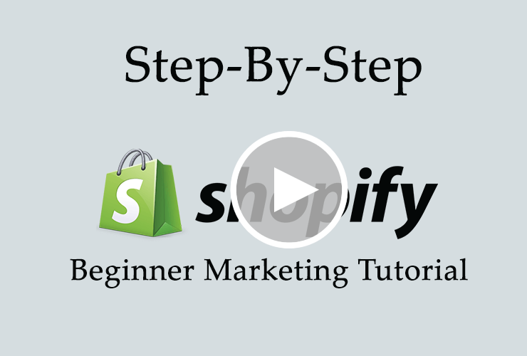 Shopify Marketing Tutorial