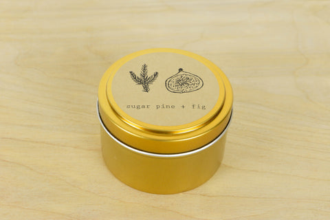Sugar Pine + Fig Tin