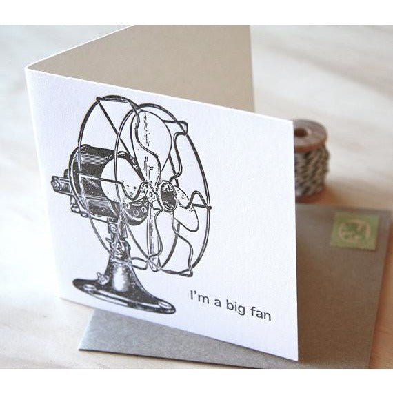 I'm a Big Fan Greeting Card