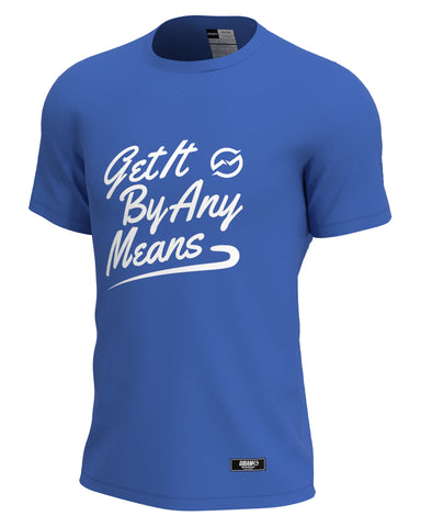 Get It By Any Means Cursive Tee