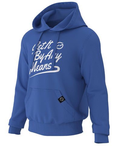 Get It By Any Means Cursive Hoodie