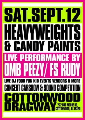 Heavyweights & Candypaints Car Show w/ Live Performance OMB Peezy, FS Rudy & Others