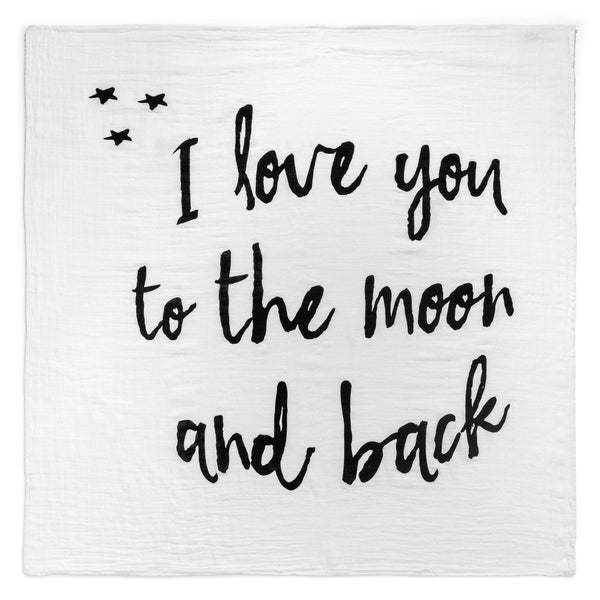 Organic Cotton Muslin Swaddle in Tapestry Collection: I Love You to the Moon & Back