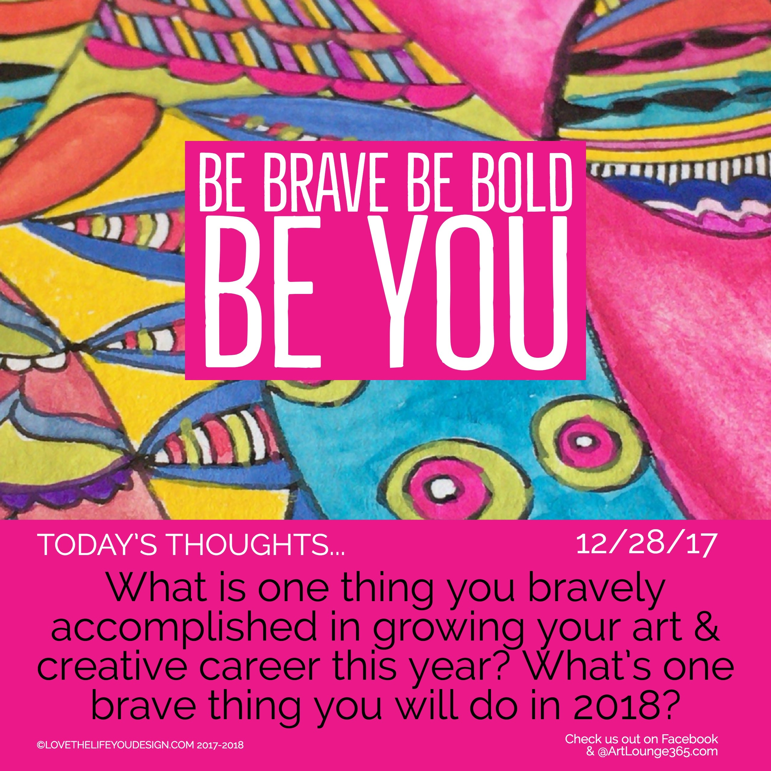 Be Brave, Be Bold - Be You!