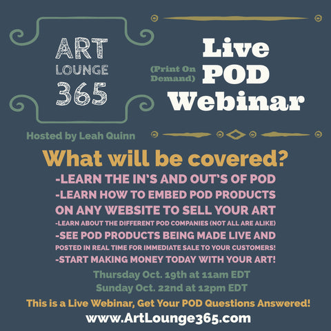 Recording of Live POD (Print on Demand) Webinar Hosted by Leah Quinn, Art Lounge 365