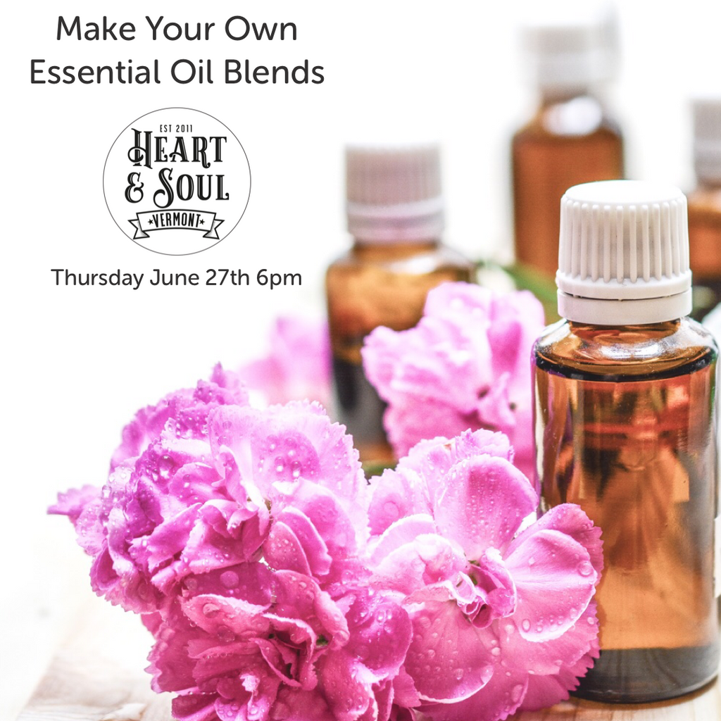 Make Your Own Essential Oil Blends Workshop for Thursday June 27th