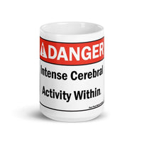 Danger Intense Cerebral Activity Within