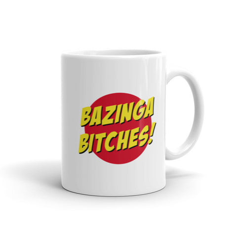 Bazinga Bitches!
