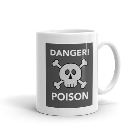DANGER! POISON