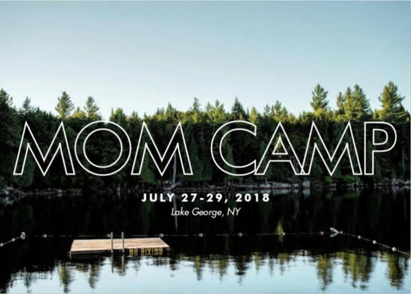 Special Edition Mom Camp