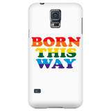 Born This Way Phone Case