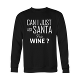 Can I Just Ask Santa For Wine?