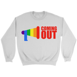 Coming Out Sweatshirt