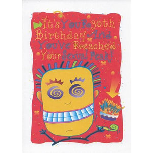 Birthday Greeting Card with Envelope (It's Your 30th Birthday And You've Reached Your Sexual Peak!)