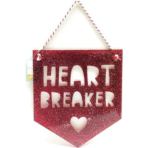 "Heart Breaker Die-Cut Plastic Hanging Sign (8"" x 9"")"