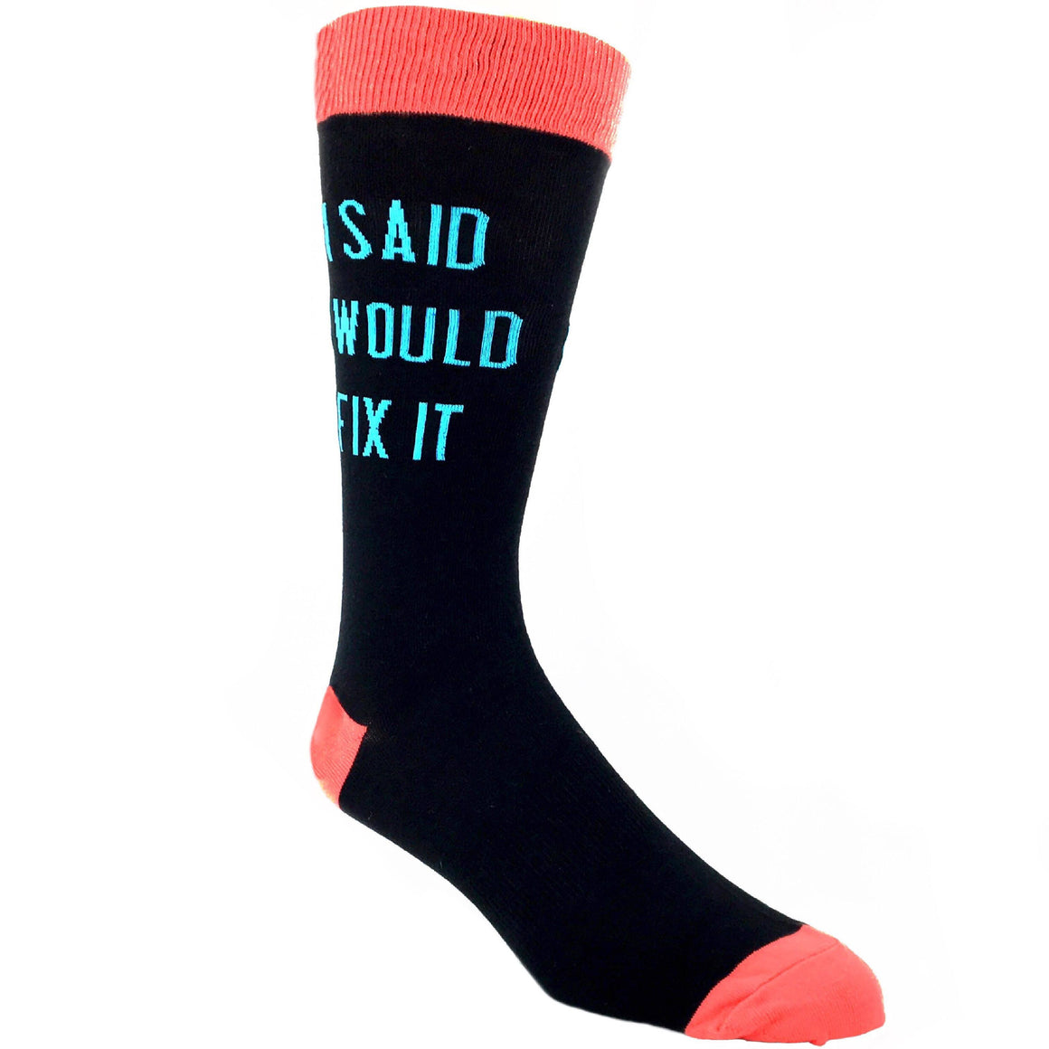 Socks - I Said I Would Fix It Socks