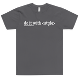 Do It With Style Shirt