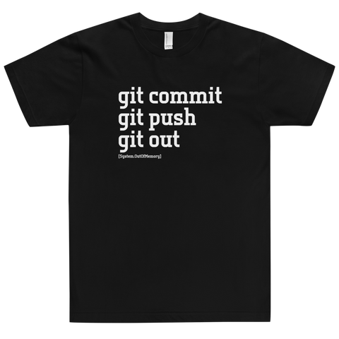 Git Commit Git Out Shirt