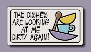 Spooner Creek Magnet - Dishes Looking