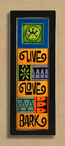 Macone Clay Collage Art - Live, Love, Bark