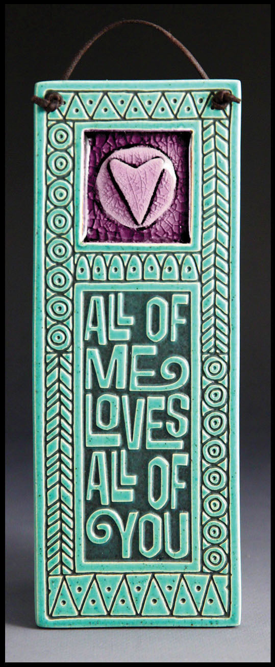 Macone Clay Tile with Glass - All of Me