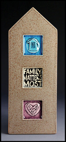 Macone Clay Tile - Family Matters Most
