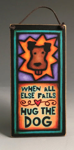 Michael Macone Small Wood Sign - Hug the Dog