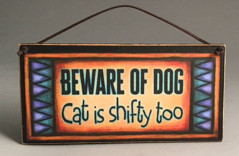 Michael Macone Small Wood Sign - Beware of Dog and Cat