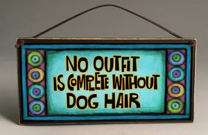 Michael Macone Small Wood Sign - Dog Hair