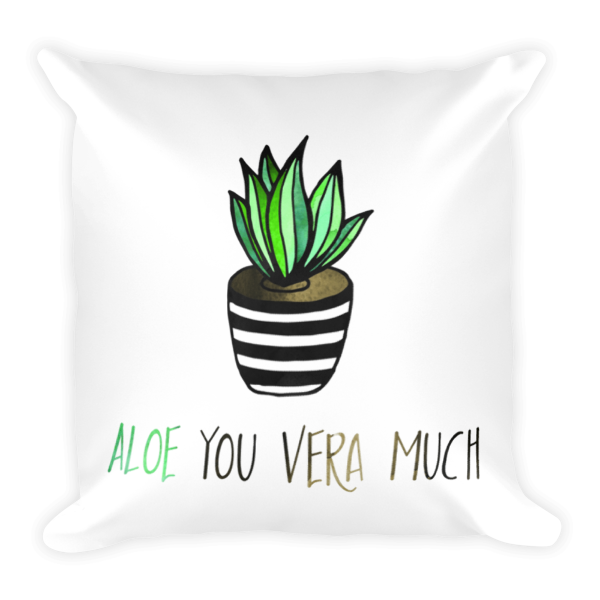 Aloe you vera much Pillow - The Gorillas Den