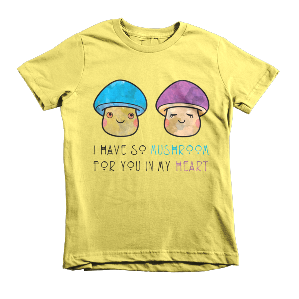 I Have So Mushroom In My Heart Tee-Kid's - The Gorillas Den