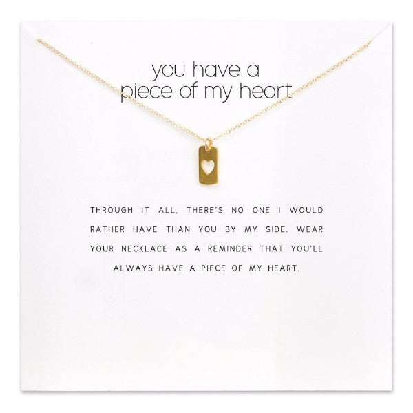 You have a piece of my heart! Pendant Necklace
