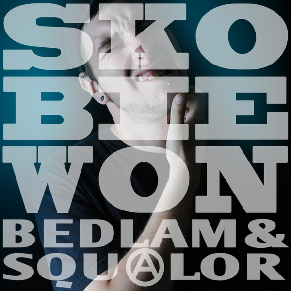 Bedlam and Squalor Deluxe Edition - Digital Download