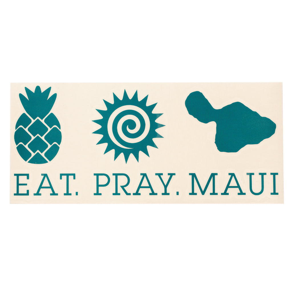 "EAT PRAY MAUI 7"" Decal - Teal"