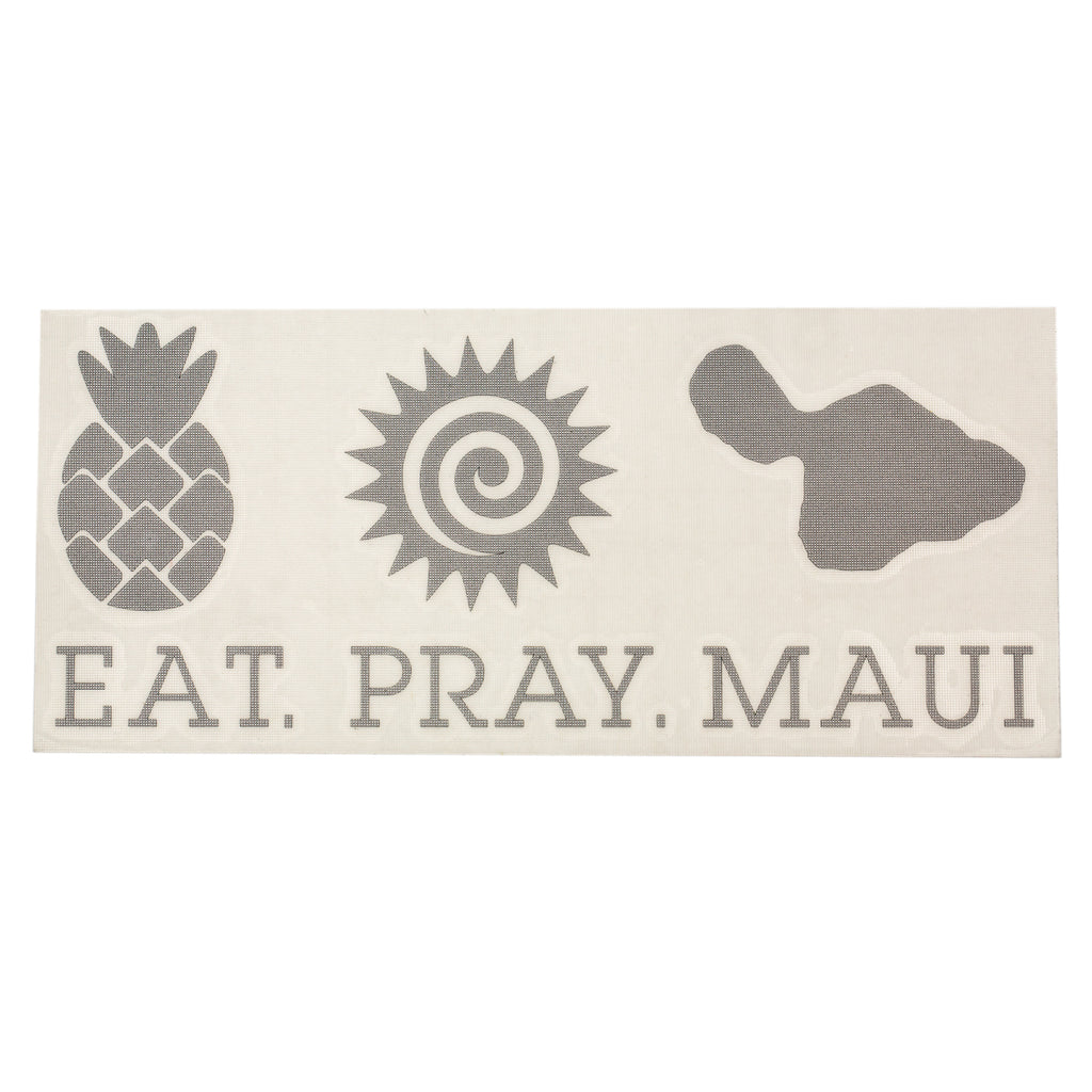 "EAT PRAY MAUI 7"" Decal - Silver"