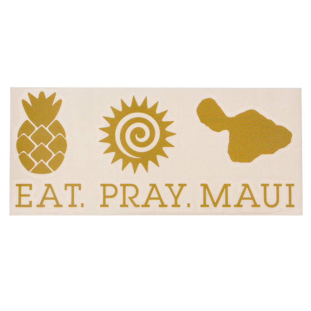 "EAT PRAY MAUI 7"" Decal - Gold"