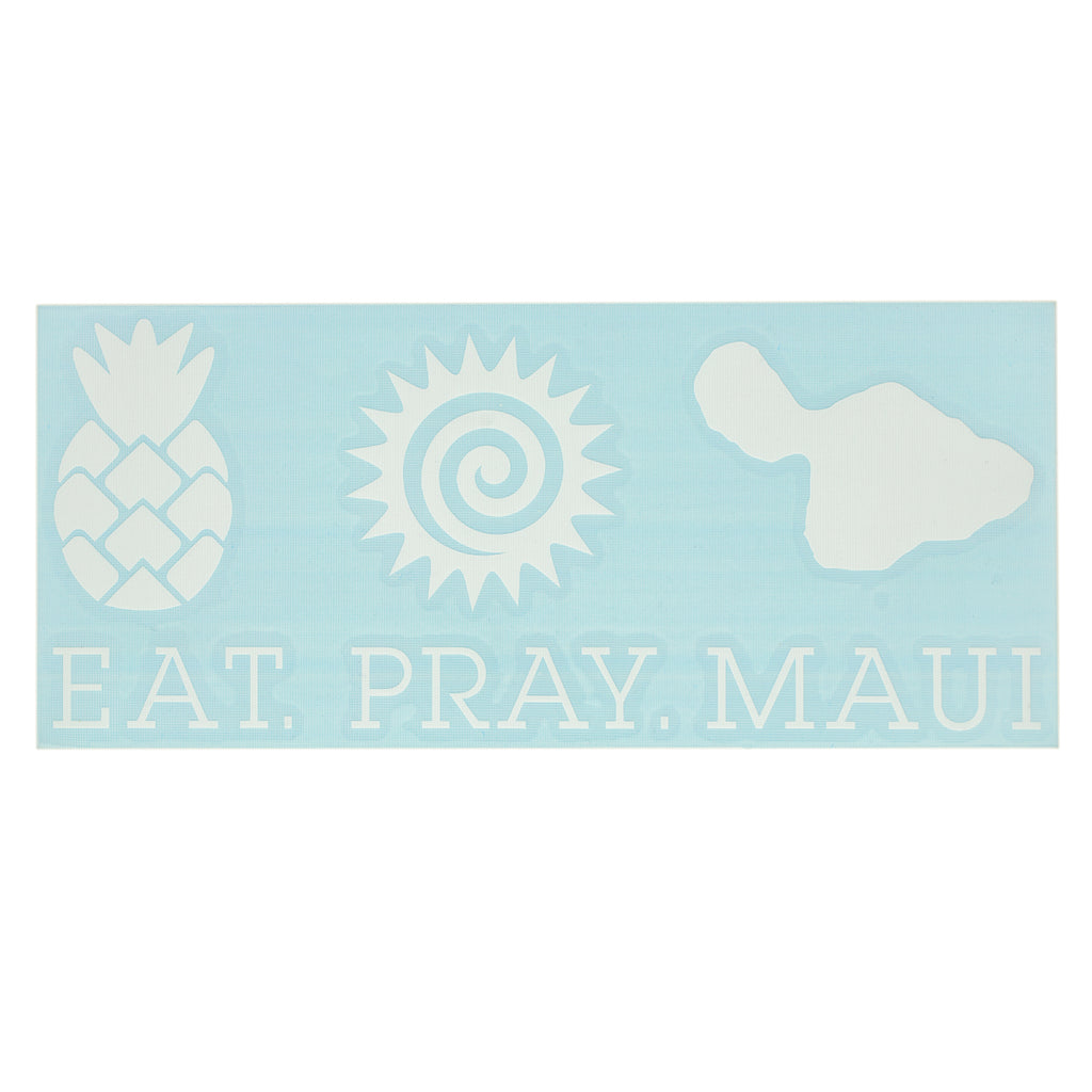 "EAT PRAY MAUI 7"" Decal - White"