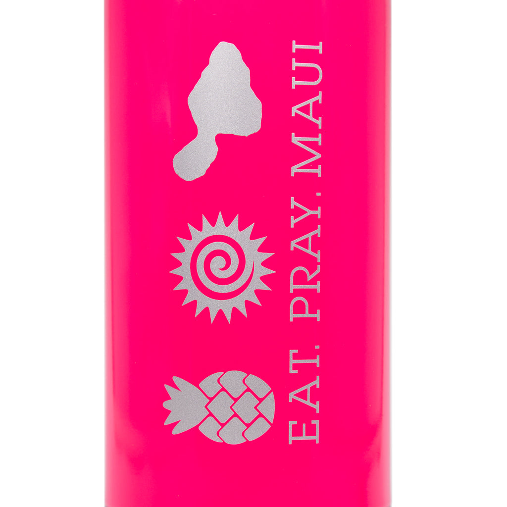 EAT PRAY MAUI® Bottle > PINK