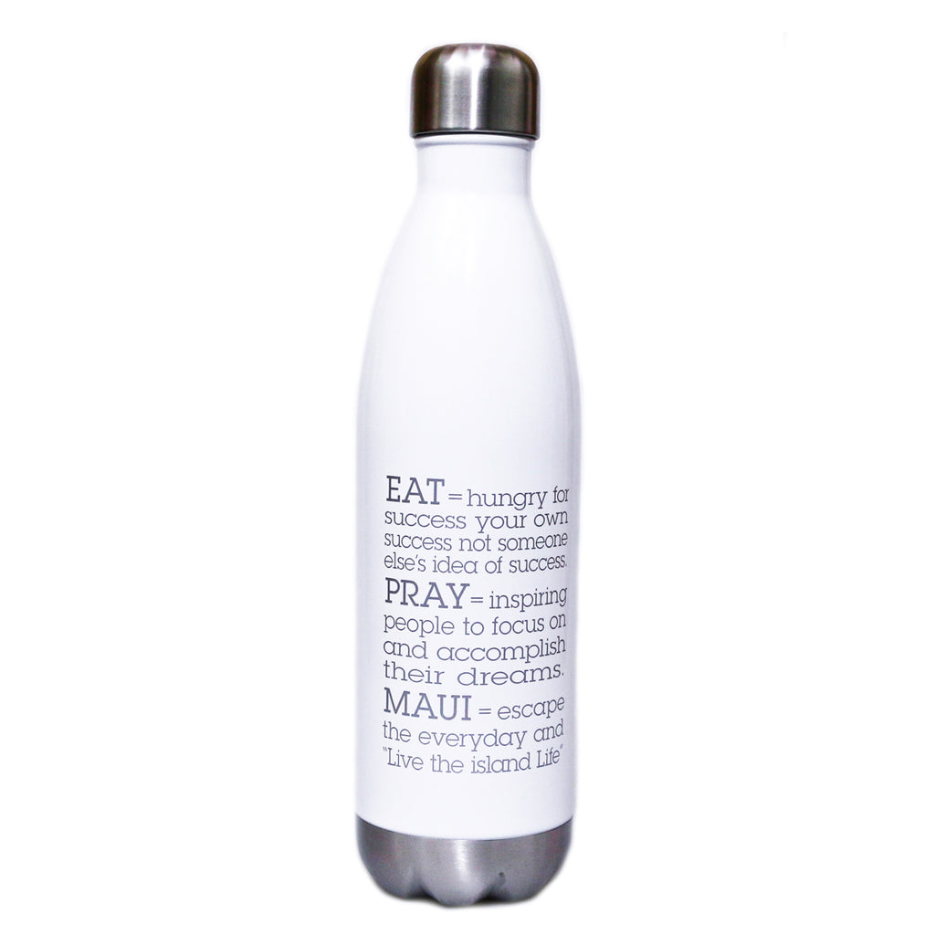 EAT.PRAY.MAUI® Bottle - WHITE