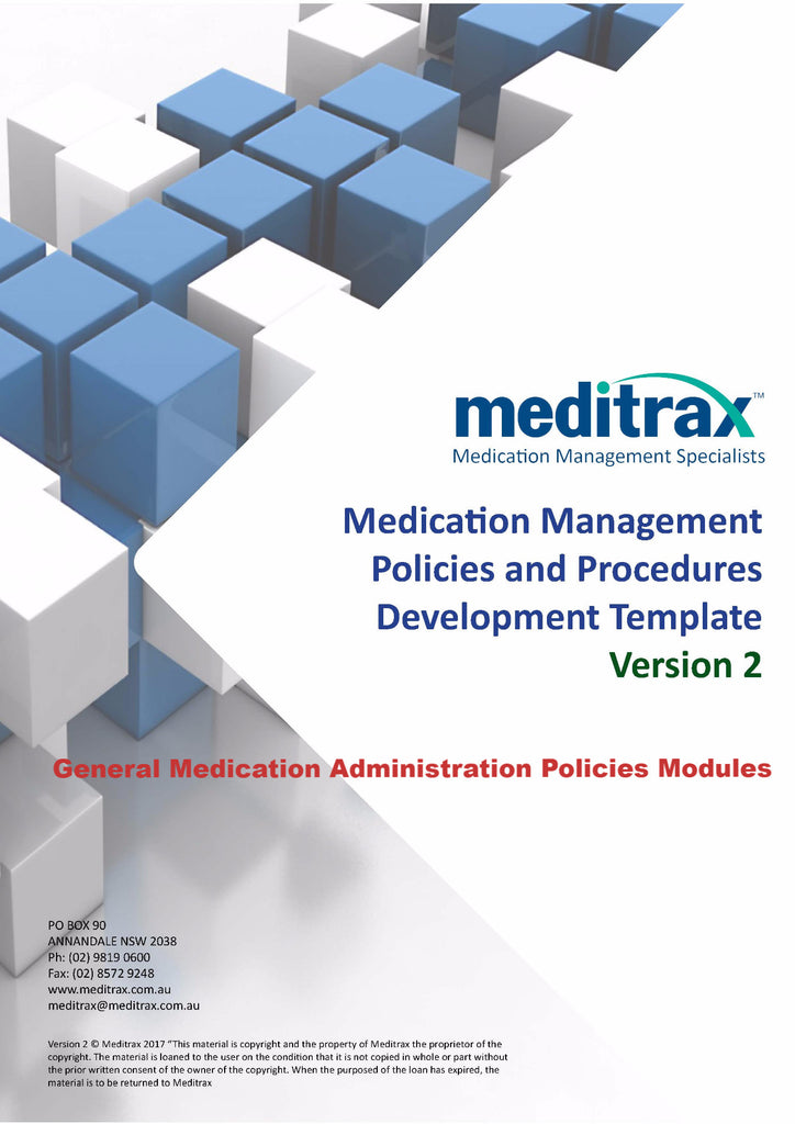 2nd Edition Medication Management Policy and Procedure Development Template - General Administration Policies Modules