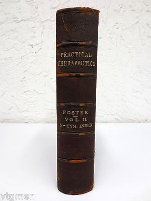 Antique 1897 Pharmaceutical Therapeutics Medical Dictionary by Foster New York