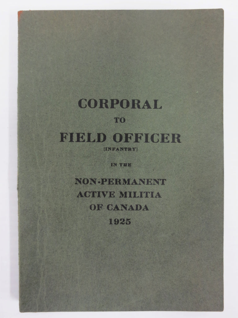 Pre War 1925 Canada Military Handbook, Corporal to Field Officer Guide, Infantry