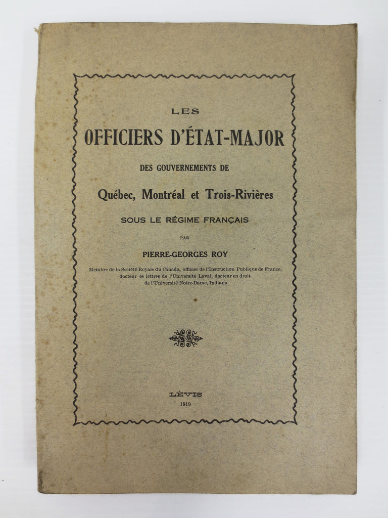Antique 1919 Book on French Regime Staff-Officers from 1640-1759, Montreal