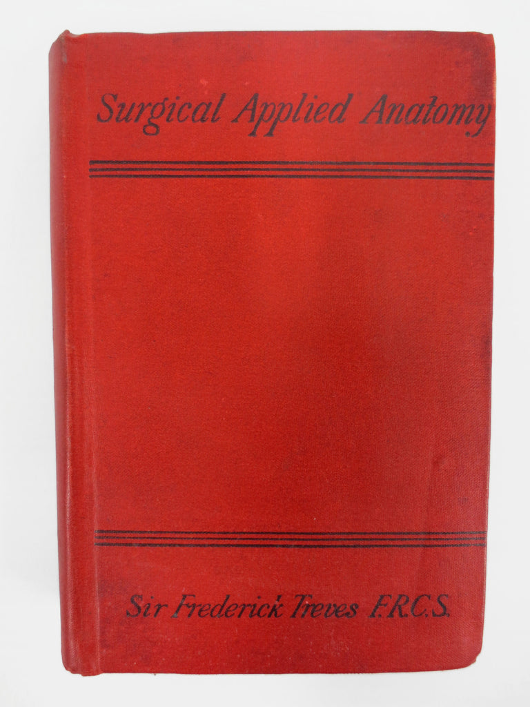 Antique 1901 Surgical Applied Anatomy Book, Sergeant Surgeon King of Whales, 80